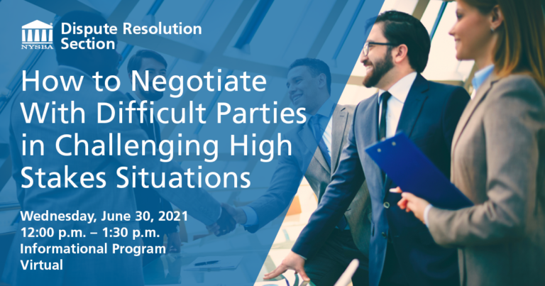 How to Negotiate with Difficult Parties in Challenging high Stakes Situations
