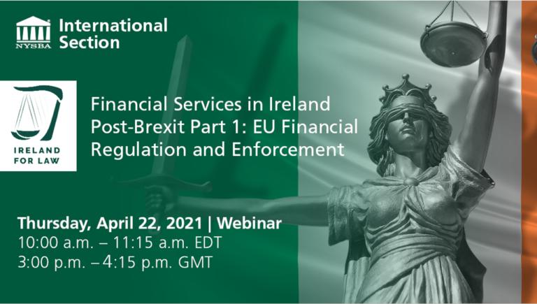 Financial Services in Ireland Post-Brexit Part 1: EU Financial Regulation and Enforcement