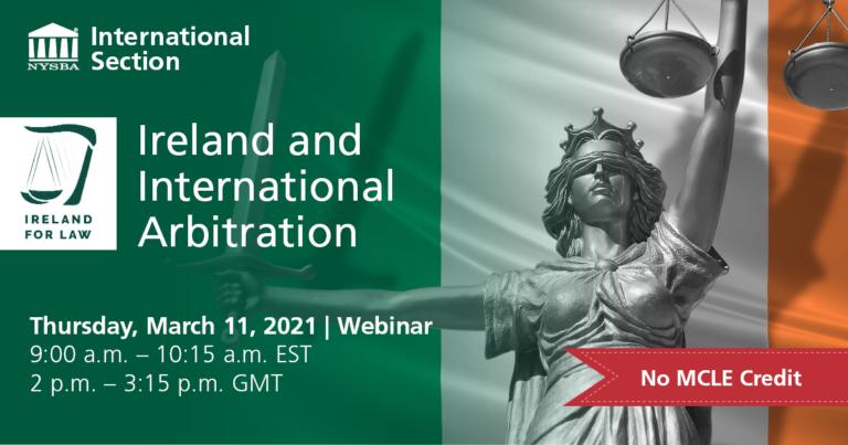 Ireland and International Arbitration (Ireland for Law)