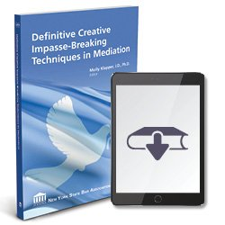 DefinitiveCreativeImpasseBreakingTechniquesInMediationEbook250X25011