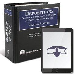 DepositionsPracticeAndProcedureInFederalAndNYSCopurts2ndEdEbook250X25012