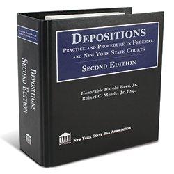 DepositionsPracticeAndProcedureInFederalAndNYSCourts_2ndEd_250X250