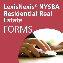 LexisNexis® NYSBA's Automated Residential Real Estate Forms