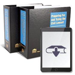 PreparingForAndTryingTheCivilLawsuit2ndEdEbook250X25032