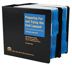 Preparing For And Trying The Civil Lawsuit, Second Edition