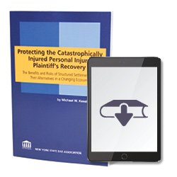 ProtectingTheCatastrophicallyInjuredPersonalInjuryPlaintiffsRecoveryEbook250X25035