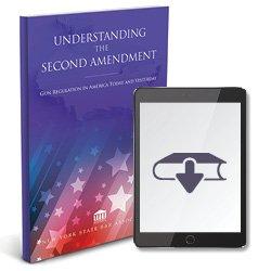 UnderstandingTheSecondAmendmentGunRegulationEbook250X25044
