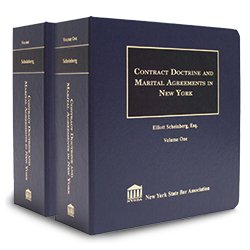 Contract Doctrine And Marital Agreements In New York, Fourth Edition (2 Vols.)