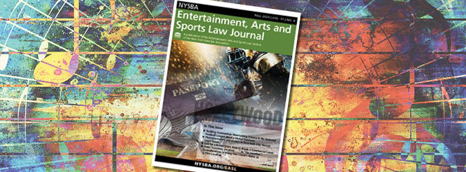 NYSBA Entertainment, Arts and Sports Law Journal publication